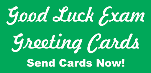 Good luck exam greetings apps on google play m4hsunfo