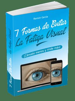 7 formas de evitar la fatiga visual