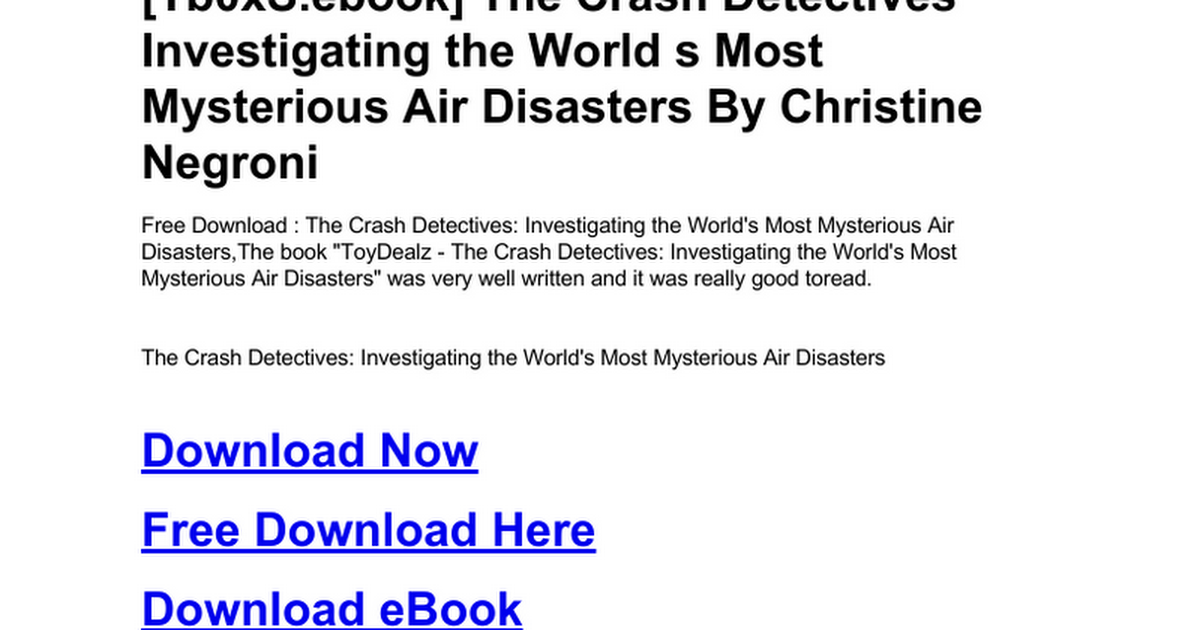 The Crash Detectives Investigating The World S Most Mysterious Air