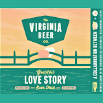 Virginia Beer Co. Greatest Love Story Ever Told