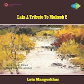 Lata A Tribute To Mukesh, Vol. 2 (Live)