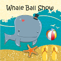 Whale Ball Show Kids Game icon
