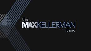 The Max Kellerman Show thumbnail