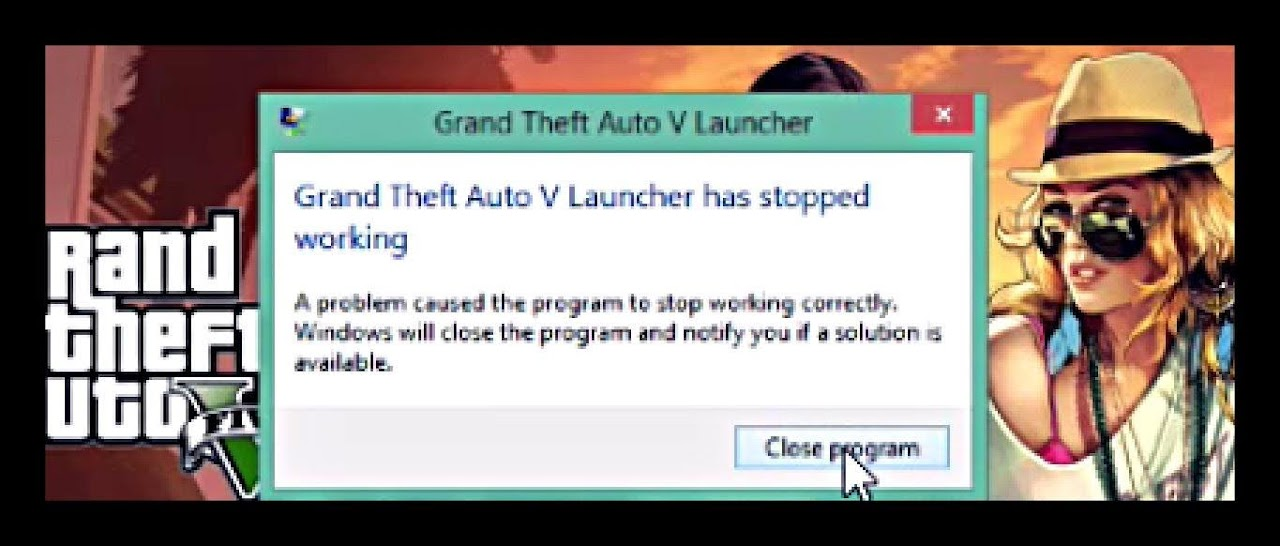 Grand Theft Auto V Launcher Stopped Working