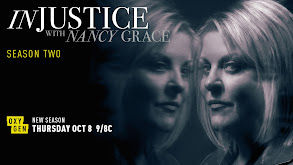 Injustice With Nancy Grace thumbnail