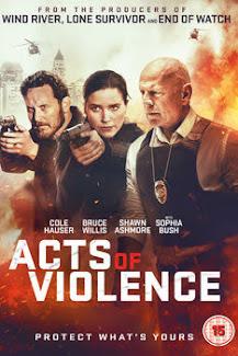 ŞİDDET EYLEMLERİ – Acts Of Violence