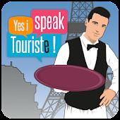Yes I Speak Touriste!