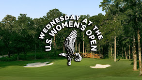 Wednesday at the U.S. Women's Open thumbnail