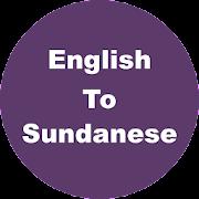 English to Sundanese Dictionary & Translator