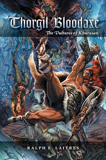 Thorgil Bloodaxe: The Vultures of Khurasan cover