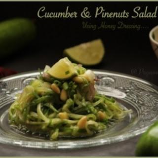 Cucumber & Pine nuts Salad using GoIndiaOrganic Buckwheat Honey