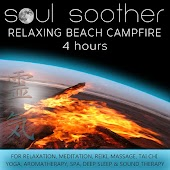 Relaxing Beach Campfire (4 Hours) for Relaxation, Meditation, Reiki, Massage, Tai Chi, Yoga, Aromatherapy, Spa, Deep Sleep and Sound Therapy