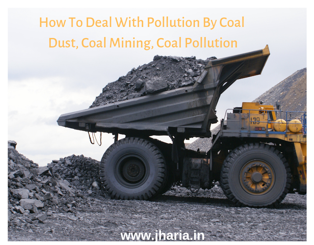 Deal With Pollution By Coal Dust, Coal Mining, Coal Pollution