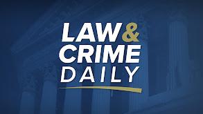 Law&Crime Daily thumbnail
