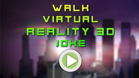 Walk Virtual Reality 3D Joke APK screenshot thumbnail 2