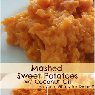 Mashed Sweet Potatoes with Coconut Oil
