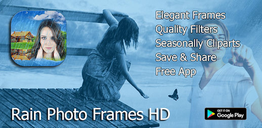 Rain Photo Frames | Rain Overlay Photo Frames HD APK