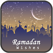 Ramadan Wishes 2017 - Ramzan Eid Images