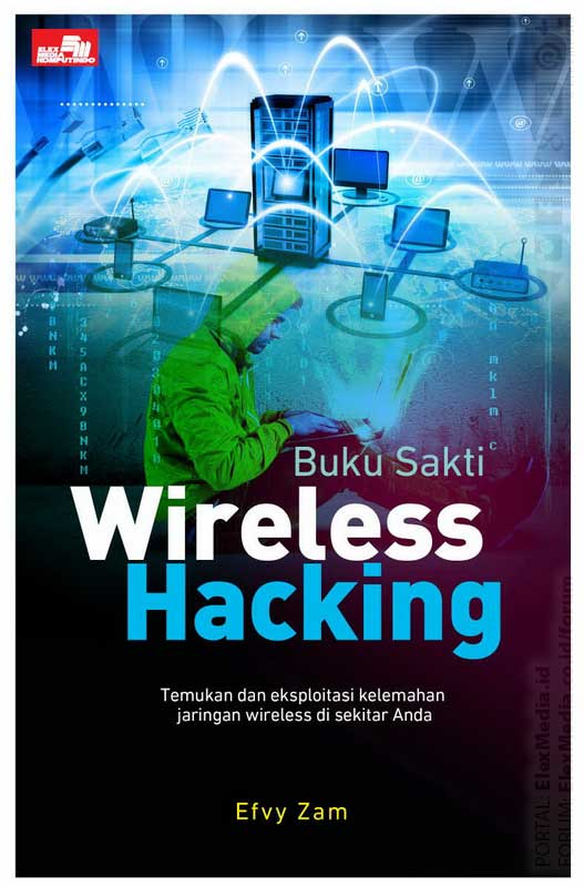 """Buku Sakti Wireless Hacking - Efvy Zam"""