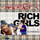 Rich Girls b/w Schwing