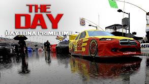 The Day: Daytona Primetime thumbnail