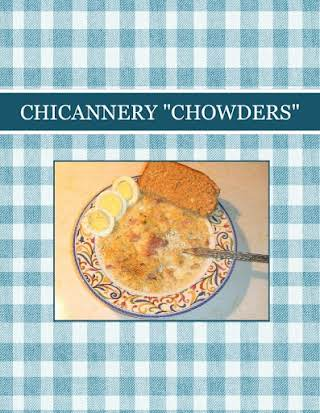 "CHICANNERY ""CHOWDERS"""