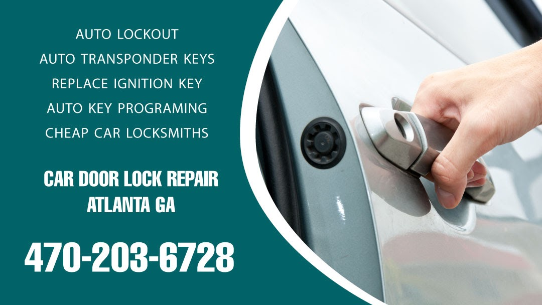 Car Door Lock Repair Atlanta GA - Vehicle Lockouts