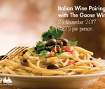 Italian Food and Wine Pairing with The Goose Wines : Turbine Hotel & Spa