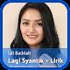 Lagu Lagi Syantik Siti Badriah Lirik apk