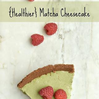 {Healthier} Matcha Cheesecake.
