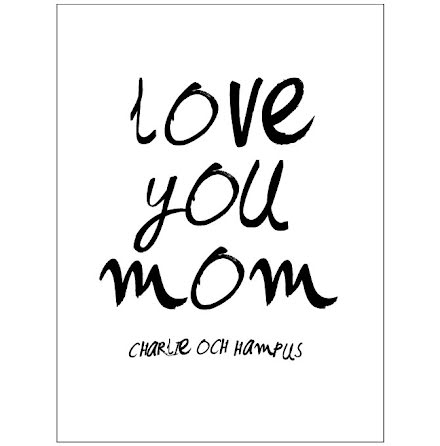 LOVE YOU MOM/DAD