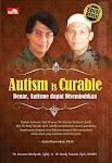 """""""Autism is Curable, Edisi Revisi - Dr. Kresno Mulyadi Sp.KJ & Dr Rudy Sutadi, SpA, MARS"""""""