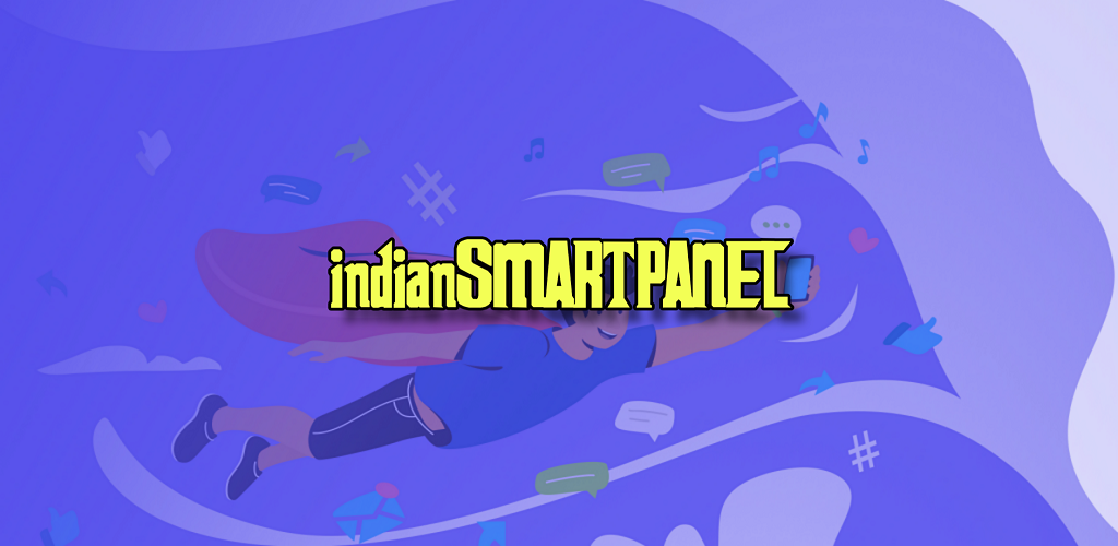 Download indianSMARTPANEL ( Cheap SMM Panel ) APK latest