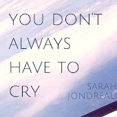 You Don't Always Have To Cry