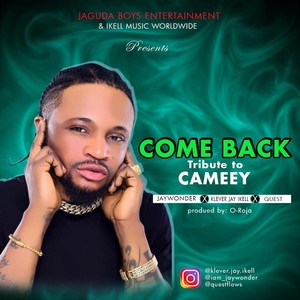 Cameey Tribute_ Come back Upload Your Music Free