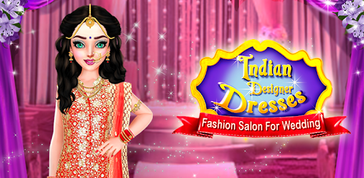 Indian Designer Dresses Fashion Salon For Wedding Apps On Google Play