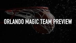 Orlando Magic Team Preview thumbnail