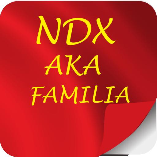 NDX A.K.A Familia Lengkap 2017
