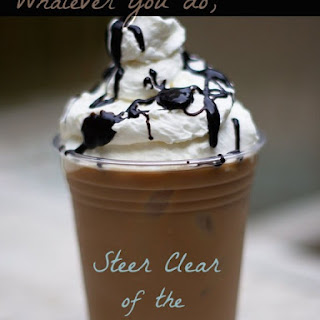 Whatever You Do, Steer Clear of the Iced Coffee!.