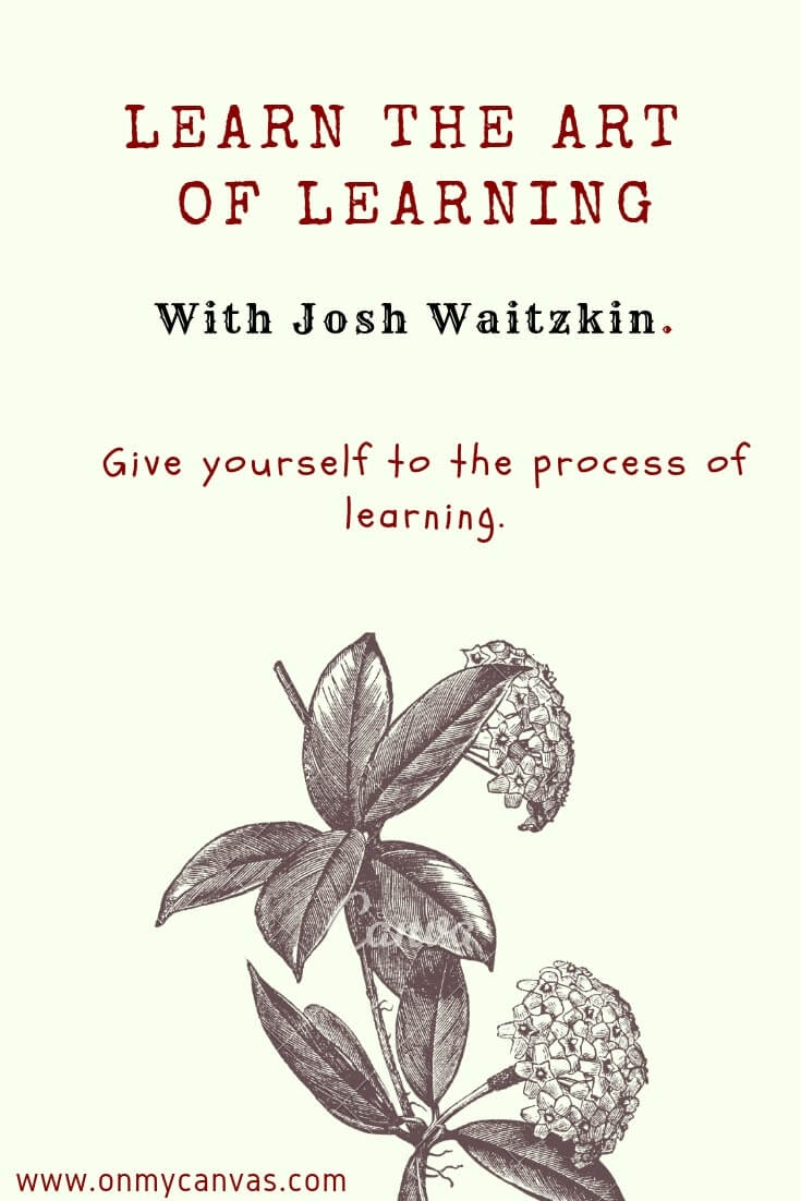 pinterest image for learning the art of learning with josh waitzkin