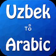 Uzbek To Arabic Translation With Dictionary Free