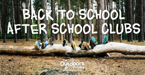 BACK TO SCHOOL - AFTER SCHOOL CLUBS