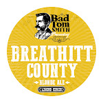 Bad Tom Smith Breathitt County Blonde Ale