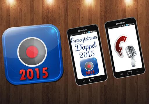 Enregistrement d'appel 2015
