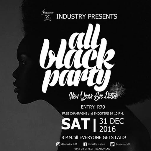 NYE All Black Party at Industry : Industry 305 Fox Street, Maboneng