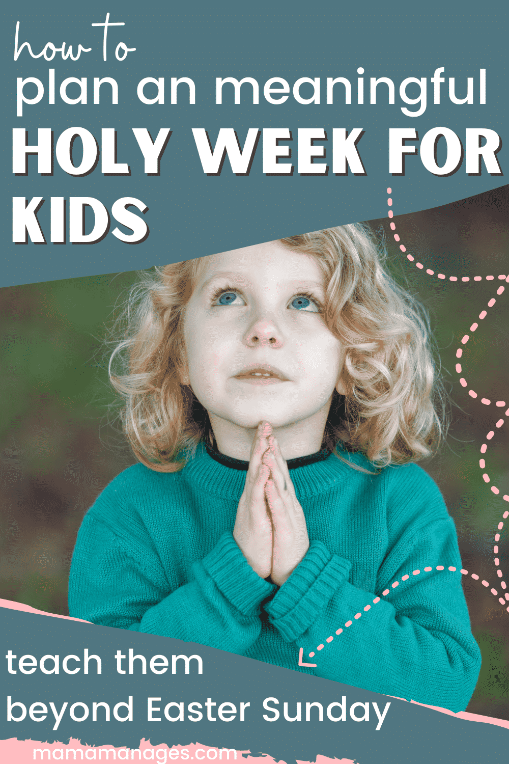 Holy Week for Kids Pin - Child Praying in a Teal Sweater