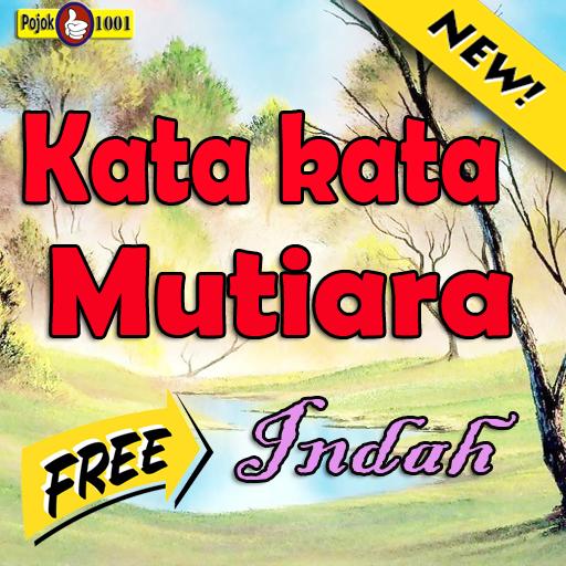 Kata Kata Mutiara Terindah 1001 Apk Latest Version 10
