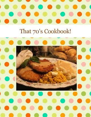 That 70's Cookbook!