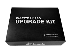 Mosaic Palette 2S Pro Upgrade Kit