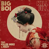 Kill Jill (feat. Killer Mike & Jeezy)